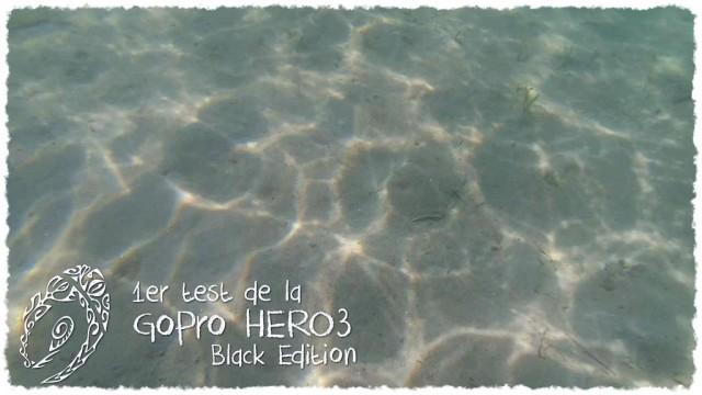 Vidéo - 1er test de la GoPro HERO3