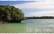 Vidéo - 4 jours à l'Île des Pins !