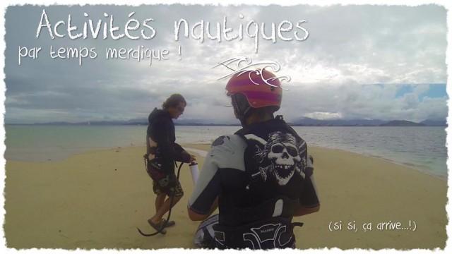 Vidéo - Activités nautiques !